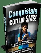 La Guida Per Messaggiare e Sedurre con il tuo Telefono