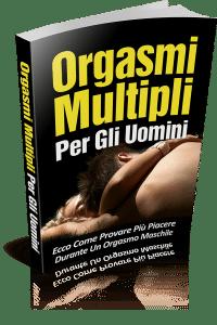 Orgasmi Multipli Per Gli Uomini