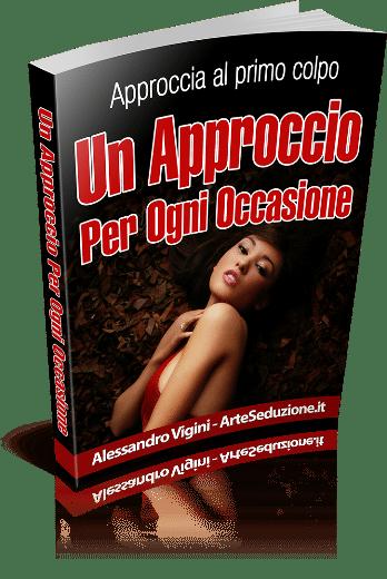 Un'approccio per ogni occassione - approcciare una donna